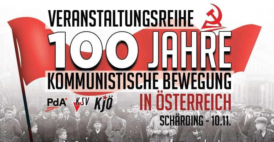 Veranstaltungsbanner zur Veranstaltungsreihe 100 Jahre Kommunistische Bewegung in Schärding
