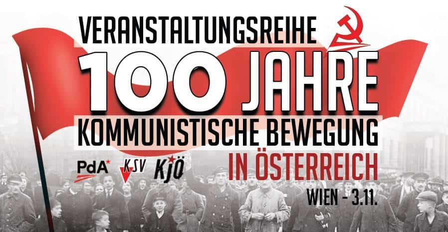 Veranstaltungsbanner zur Veranstaltungsreihe 100 Jahre Kommunistische Bewegung in Wien