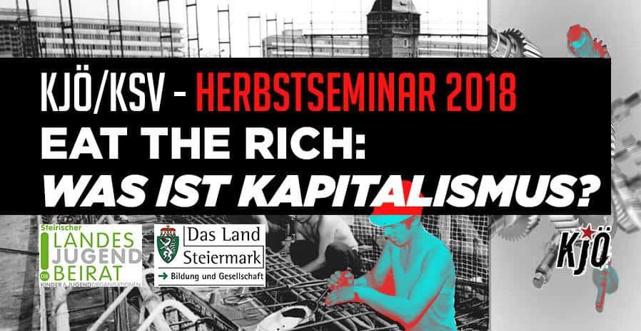 Herbstseminar 2018: EAT THE RICH - Was ist Kapitalismus?